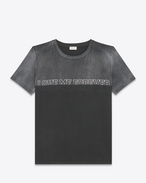 "SAINT LAURENT T-Shirt and Jersey U ""LOVE ME FOREVER OR NEVER"" T-Shirt in Washed Dark Grey and Black Cotton Jersey f"