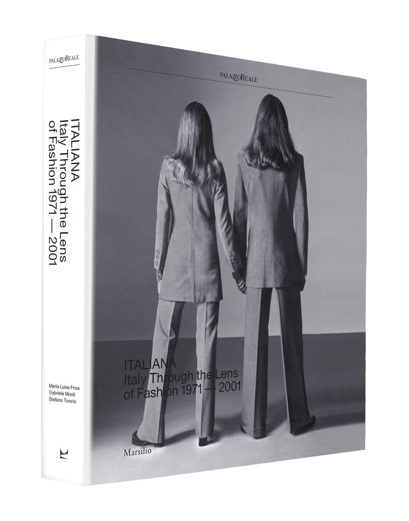 MARSILIO Unisex ファッション Italiana. Italy Through the Lens of Fashion 1971-2001 [-] (-)